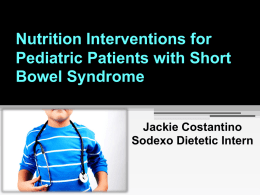 Nutrition Interventions for Pediatric Patients with Short Bowel