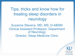 Tips, tricks and know how for treating sleep disorders in neurology