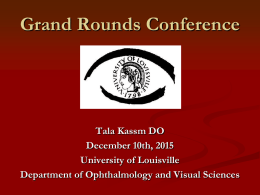 CRAO NVI – Dr. Tala Kassm - University of Louisville Ophthalmology