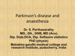 parkinsonism anaesthetic concerns