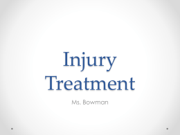 Injury Treatment - williston.k12.sc.us
