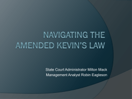 Navigating the Amended Kevin`s Law