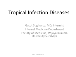 Tropical Infection Diseases