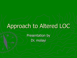 Approach to Altered LOC