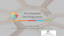 Person –centred, Coordinated Care