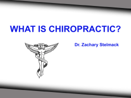 What Is Chiropractic - Stelmack Pinpoint Health Care