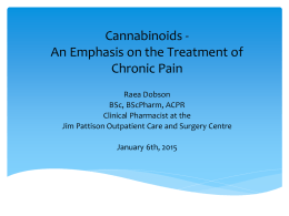 Cannabinoids - An Emphasis on the Treatment of Chronic Pain