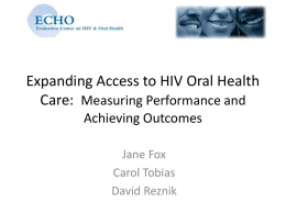 Expanding Access to HIV Oral Health Care 201: Measuring