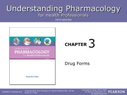 Chapter 3 - ROP Pharmacology for Health Care Professionals