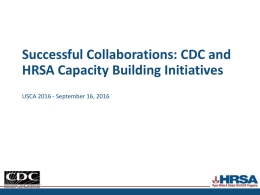 CDC and HRSA Capacity Building Initiatives