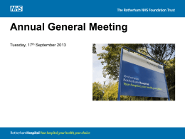 Annual General Meeting 2013 - Rotherham NHS Foundation Trust