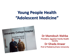 Young Peoples Health *Adolescent Medicine