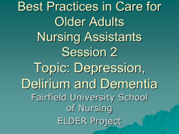 Best Practices in Care for Older Adults Nursing Assistants Session 2