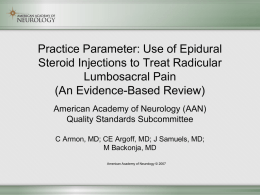 Use of Epidural Steroid Injections to Treat Radicular Lumbosacral Pain