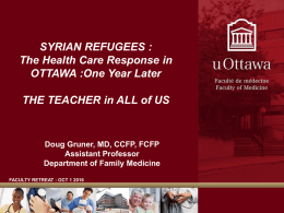 Presentation - The Health Care Response in OTTAWA: One Year Later