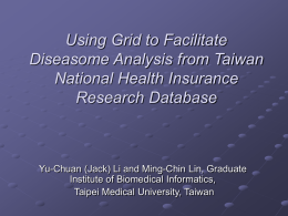 Using Grid to Facilitate Disease Risk Factor Analysis from Taiwan