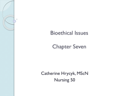 Bioethical Issues Chapter Eight