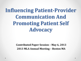 Influencing Patient-Provider Communication and Promoting Patient