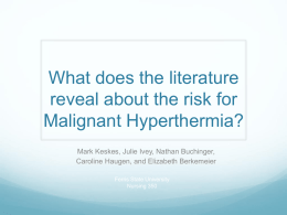 What does the literature reveal about the risk for Malignant