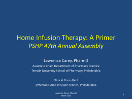 Home Infusion Therapy: A Primer for Pharmacists
