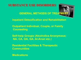 TREATMENT OF SUBSTANCE USE DISORDERS Outcome Studies