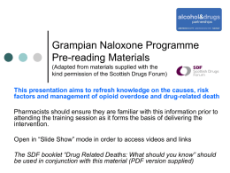 Grampian Naloxone Training Materials for - Hi