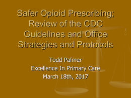 review of the cdc guidelines and office strategies and protocols