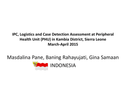 IPC, PHU and Case Detection Assessment in Kambia, March