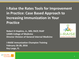I-Raise the Rates Tools for Improvement in Practice
