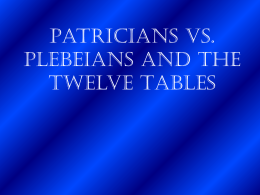 Patricians vs. Plebeians and the Twelve Tables