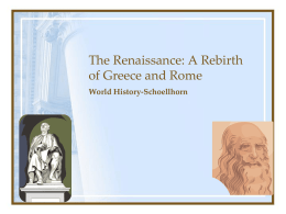 The Renaissance: A Rebirth of Greece and Rome
