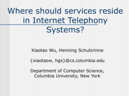 Where should service reside in Internet Telephony System