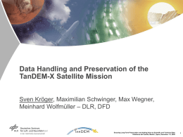 Data Handling and Preservation of the TanDEM