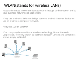 WlAN(stands for wireless LANs)