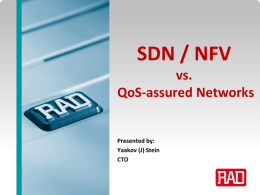 SDN / NFV vs. QoS-assured Networks (longer RAD