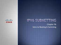 Chapter 9b IPv6 Subnetting