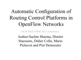 Automatic Configuration of Routing Control Platforms in OpenFlow