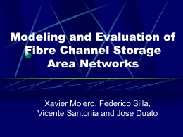 Modeling and Evaluation of Fibre Channel Storage Area Networks