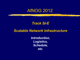 AfNOG 2012 Workshop on Network Technology - SI