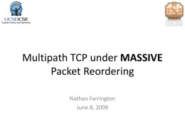 Multipath TCP under MASSIVE Packet Reordering