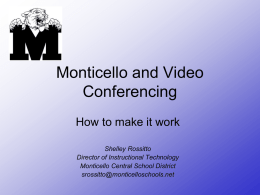 Monticello and Video Conferencing