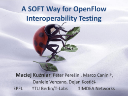 A SOFT Way for OpenFlow Interoperability Testing