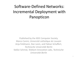 Software-Defined Networks: Incremental Deployment with