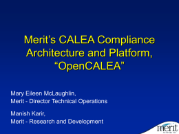 Feasibility of inexpensive CALEA Compliance