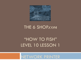 "How To Fish"" Level 10 Lesson 1 Network Printer"
