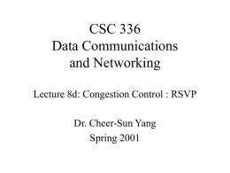 CSC 336 Data Communications and Networking Congestion
