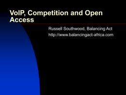 VoIP, Competition and Open Access