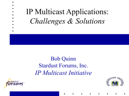 Multicast Applications: Challenges & Solutions