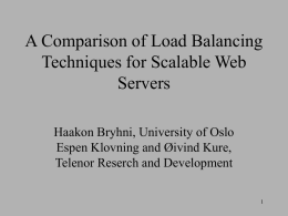 A Comparison of Load Balancing Techniques for Scalable Web