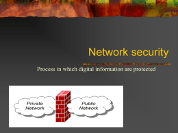 Network security: Process in which digital information are protected